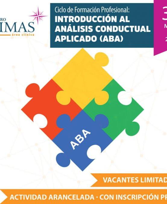 """Ciclo de Formación Profesional. """"Introducción al Análisis Conductual Aplicado (ABA"""